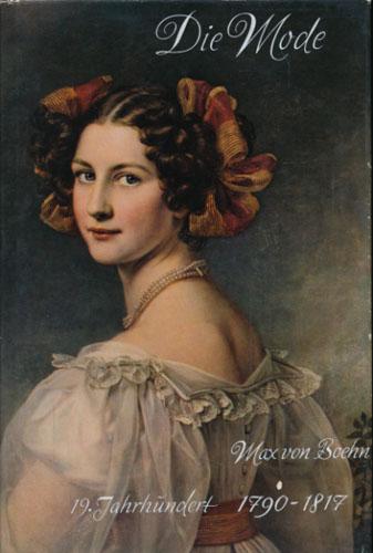 Die Mode. Menschen und Moden im 19. Jahrhundert 1790-1817.
