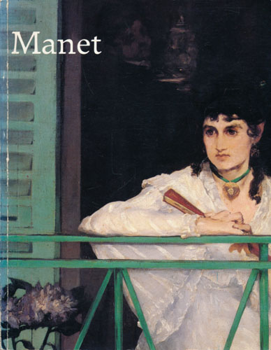 (MANET) Manet 1832-1883. Gallerie nationales du Grand Palais, Paris 22 avril-1er août 1983/ Metropolitan Museum of Art, New York 10 septembre-27 novembre 1983.