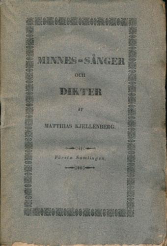 Minnes-Sånger och Dikter af -.