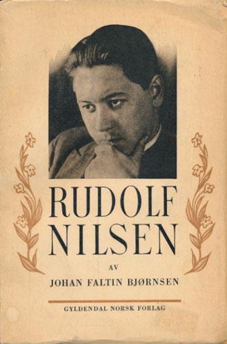 (NILSEN, RUDOLF) Rudolf Nilsen. Mennesket og dikteren, hans livsverk og livshistorie.