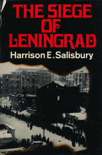 The Siege of Leningrad.