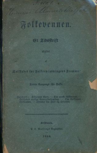"""(AASEN, IVAR:) Folkevennen. Et Tidsskrift udgivet af """"Selskabet for Folkeoplysningens Fremme""""."""