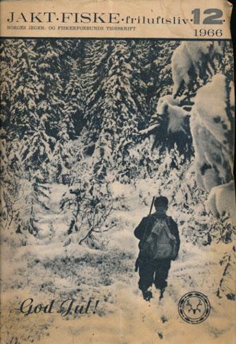 JAKT-FISKE-FRILUFTSLIV 1966.  95. årg. Ansvarlig redaktør: Gunder Swensen.