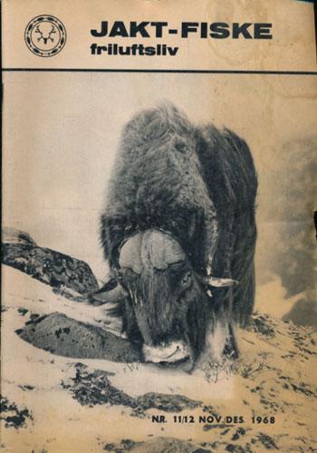 JAKT-FISKE-FRILUFTSLIV 1968.  97. årg. Ansvarlig redaktør: Gunder Swensen.