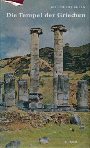 Die Tempel der Griechen. Aufnahmen von Max Hirmer.