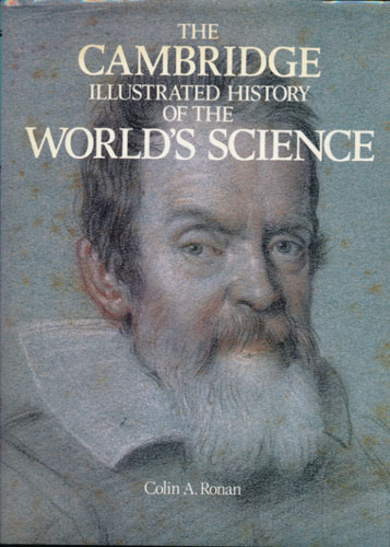 The Cambridge Illustrated History of the World's Science.
