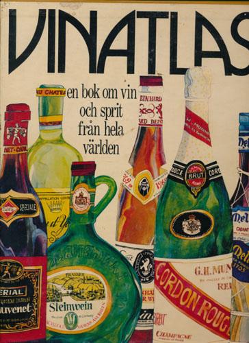Vinatlas. En bok om vin och sprit från hela världen.