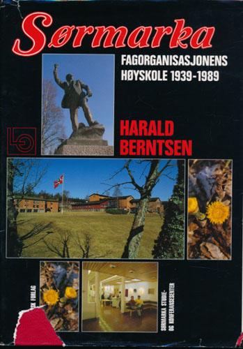 Fagorganisasjonens høyskole Sørmarka 1939-1989. Bilderedaksjon: Lill-Ann Jensen.