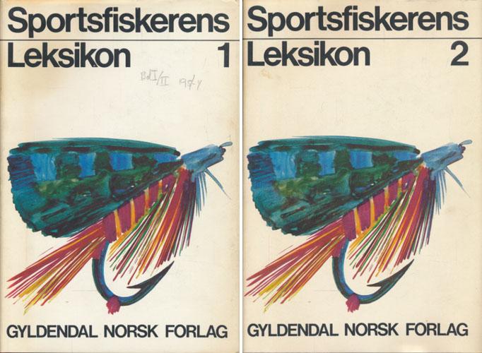 SPORTSFISKERENS LEKSIKON. 1-2.  Hovedredaktør: Kjell W. Jensen. Billedredaktør: Ragnar Frislid.