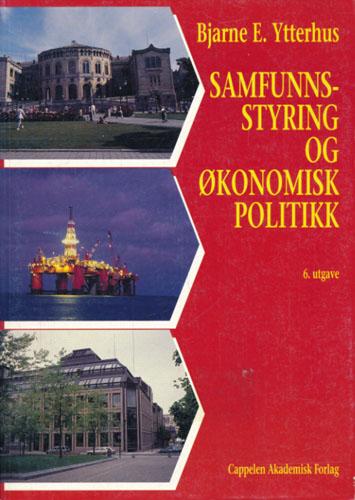 Samfunnsstyring og økonomisk politikk.