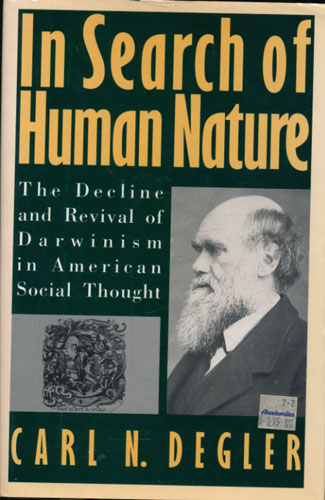 In Search og Human Nature. The Decline and Revival of Darwinism in American Social Thought.