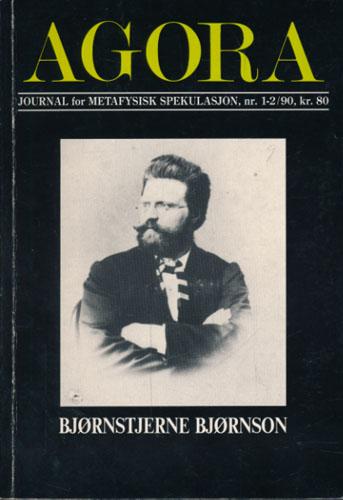 (BJØRNSON, BJØRNSTJERNE) Agora nr. 1-2/90.  Ansv. red.: Olav Gundersen, Espen Hammer, Frode Helland m.fl.