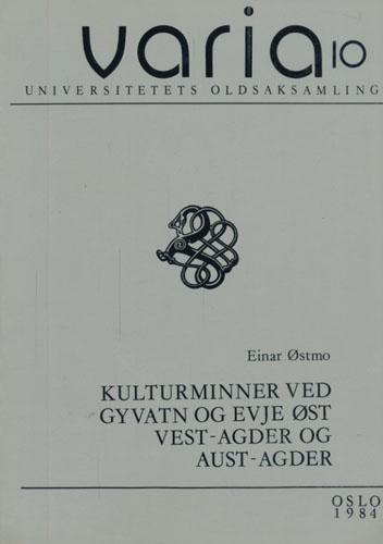 (VARIA) Kulturminner ved Gyvatn og Evje Øst, Vest-Agder og Aust-Agder.