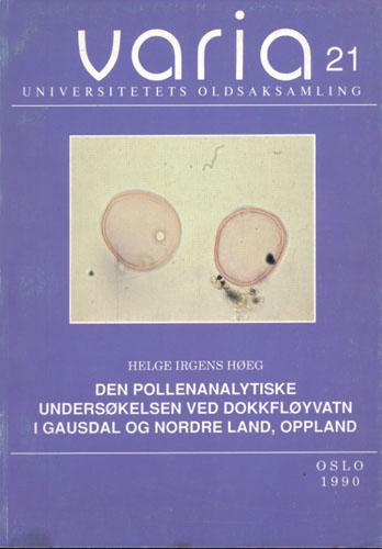 (VARIA) Den pollenanalytiske undersøkelsen ved Dokkfløyvatn i Gausdal og Nordre Land, Oppland.