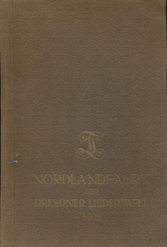 Nordlandfahrt der Dresdner Liedertafel 21. Mai - 1. Juni 1912.