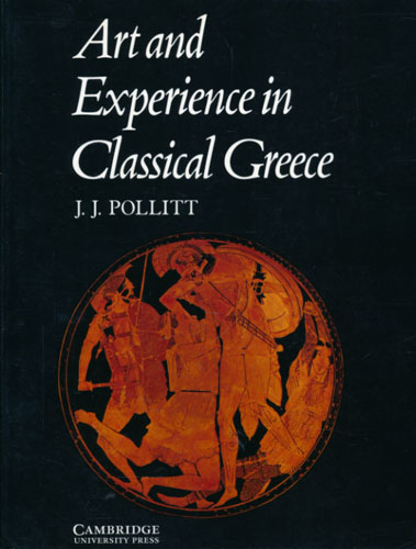 Art and Experience in Classical Greece.