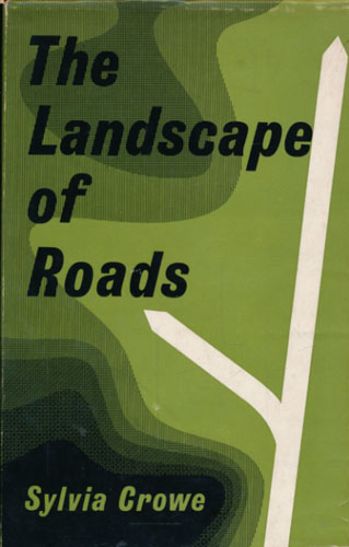 The Landscape of Roads. With diagrams by John Brookes.
