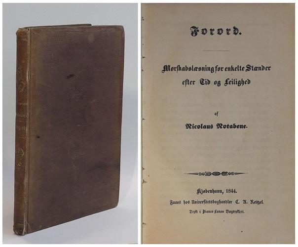 (KIERKEGAARD, SØREN AABYE:) Forord. Morskabslæsning for enkelte Stænder efter Tid og Leilighed af Nicolaus Notabene.