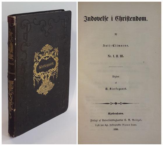 (KIERKEGAARD, SØREN AABYE:) Indøvelse i Christendom. Af Anti-Climacus. Nr. I. II. III.Udgivet af S. Kierkegaard.