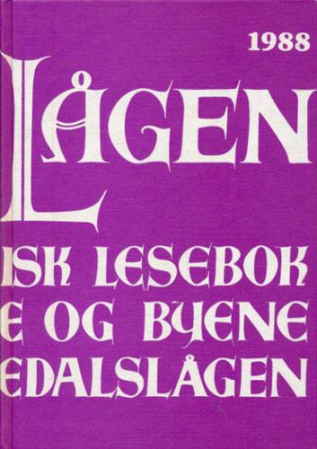 LANGS LÅGEN.  Lokalhistorisk lesebok for bygdene og byene langs Numedalslågen. 10. årgang.