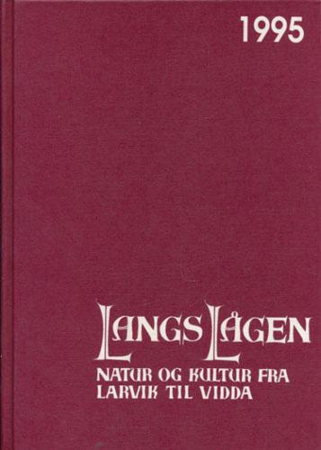 LANGS LÅGEN.  Lokalhistorisk lesebok for bygdene og byene langs Numedalslågen. 17. årgang.