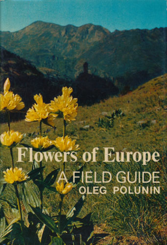 Flowers of Europe. A Field Guide.