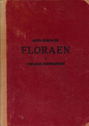 Floraen i Nidaros bispedømme. Praktisk handbok for skoler og ved botaniske utferder av -.