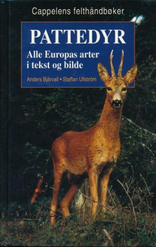 Pattedyr. Alle Europas arter i tekst og bilde. Illustrasjoner (farver) Staffan Ullström.
