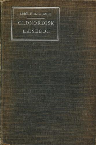 Oldnordisk Læsebog med Anmærkninger og Ordsamling.