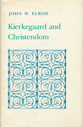 (KIERKEGAARD, SØREN) Kierkegaard and Christendom.