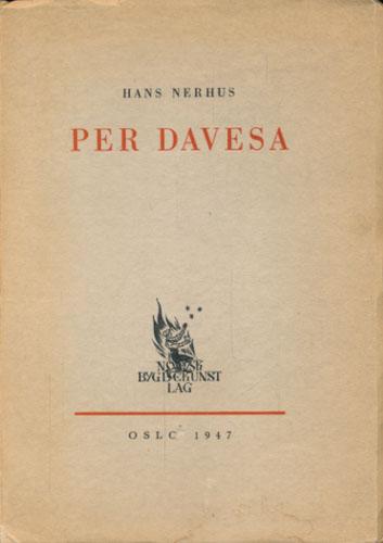 """(FORSMOEN, PER DAVIDSON) Per Davesa. En bygdedikter fra """"Petter-diktene""""s dage."""