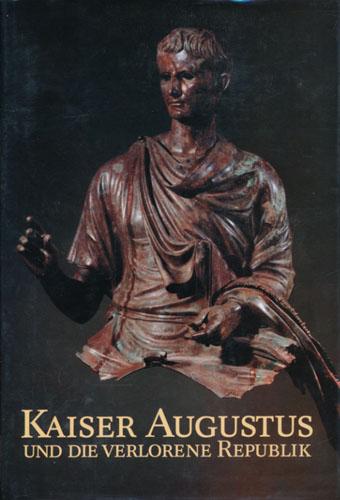 (AUGUSTUS) Kaiser augustus verlorene