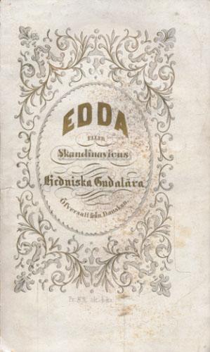(SNORRE) Edda eller Skandinawernes Hedniska Gudalära. Öfwersatt från Danskan efter Nyerup.