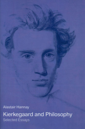 (KIERKEGAARD, SØREN) Kierkegaard and Philosophy. Selected Essays.