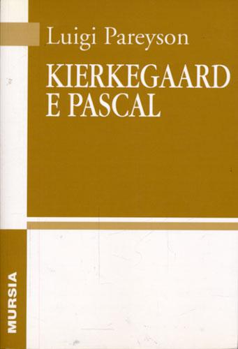 (KIERKEGAARD, SØREN) Kierkegaard e Pascal a cura di Sergio Givone.