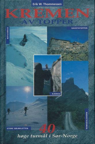 Kremen av topper. 40 høge turmål i Sør-Norge.
