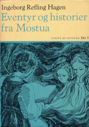 Eventyr og historier fra Mostua. Del I Livsfrisen I A.
