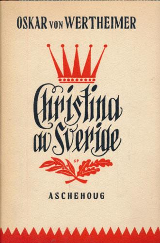 (CHRISTINA AV SVERIGE) Christina av Sverige.