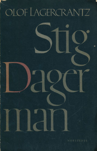 (DAGERMAN, STIG) Stig Dagerman.