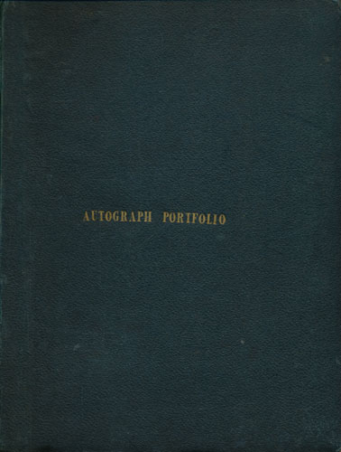 THE AUTOGRAPH PORTFOLIO;  A Collection of Fac-simile Letters from eminent Persons.
