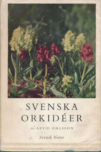 Svenska orkidéer. Med forord av professor J.A. Nannfeldt.