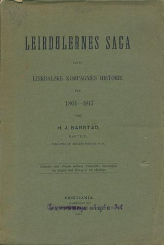 Leirdølernes Saga eller Leirdalske Kompagnies Historie fra 1801-1817.