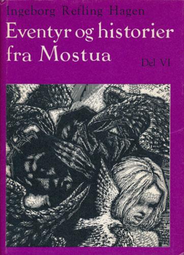 Eventyr og historier fra Mostua. Del VI. Livsfrisen I F.