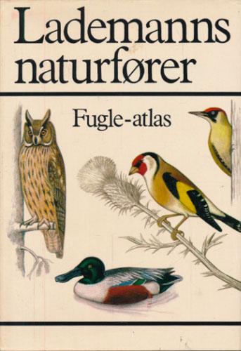 Fugle-atlas. Oversat og bearbejdet af Hans Skotte Møller.