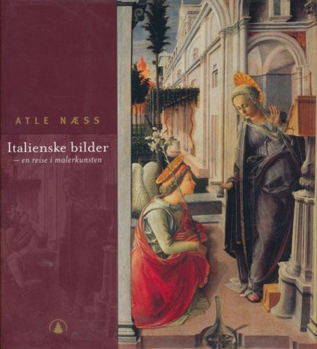 Italienske bilder - en reise i malerkunsten.