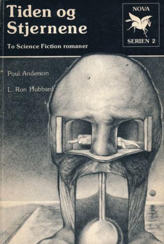 Tiden og Stjernene. To Science Fiction romaner.